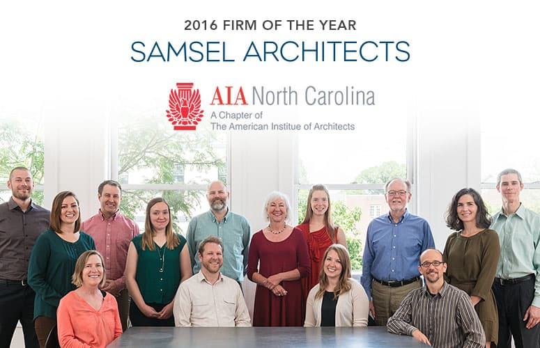 Samsel Architects AIA NC 2016 Firm of the Year Award